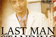 Last Man Standing Documentary: The United States vs. Dr. Atif Malik and Why this Case is Important to You