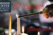 82 Candles - Honoring the memory of Dr. London