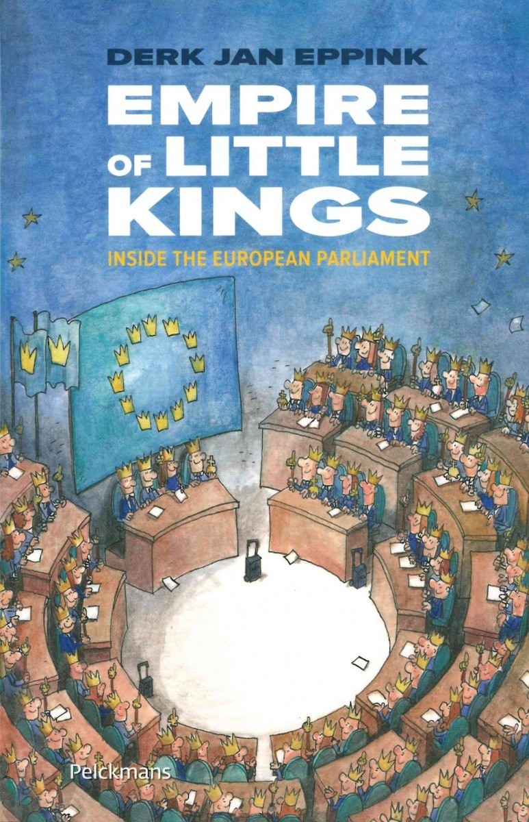 Empire of Little Kings: Inside the European Parliament