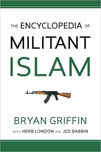 The Encyclopedia of Militant Islam