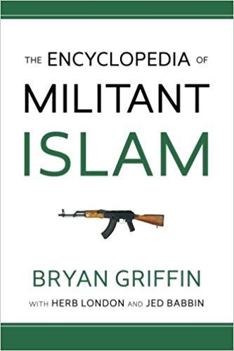 The Encyclopedia of Militant Islam
